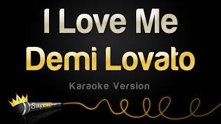 Demi Lovato - I Love Me (Karaoke Version)