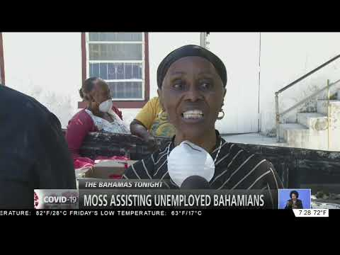 MOSS ASSISTING UNEMPLOYED BAHAMIANS