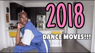 DANCE MOVES YOU NEED TO KNOW IN 2018!!!!