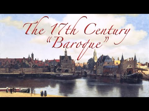 The 17th Century: Baroque
