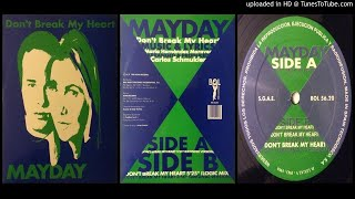 Mayday – Don't Break My Heart (Extended) 1994