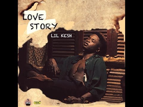 Lil Kesh - Love Story (OFFICIAL LYRIC VIDEO)