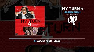 Audio Push - My Turn 4 (FULL MIXTAPE)