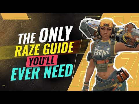 The ONLY RAZE GUIDE You'll EVER NEED - Valorant
