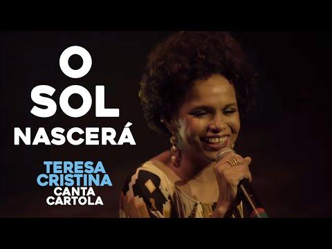 Teresa Cristina - O Sol Nascerá