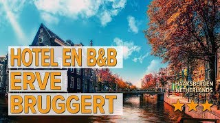 Hotel en B B Erve Bruggert hotel review Hotels in Haaksbergen Netherlands Hotels