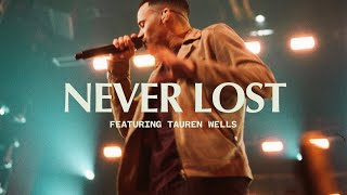 Never Lost feat. Tauren Wells | Live | Elevation Worship