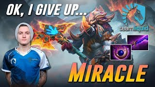 Miracle Magnus [OK, I GIVE UP...] - Dota 2 Pro MMR Gameplay
