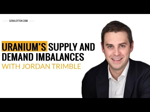 Episode 10: Jordan Trimble - Uranium's Supply and Demand Imbalances
