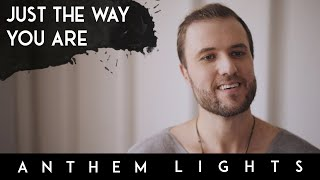 """Official anthem lights cover of """"just the way you are"""" by bruno mars.download/stream this song on your favorite music service: https://smarturl.it/aljustthew..."""