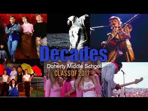 """""""Decades"""" - Doherty Middle School - Class Of 2017 Graduation Music Video"""