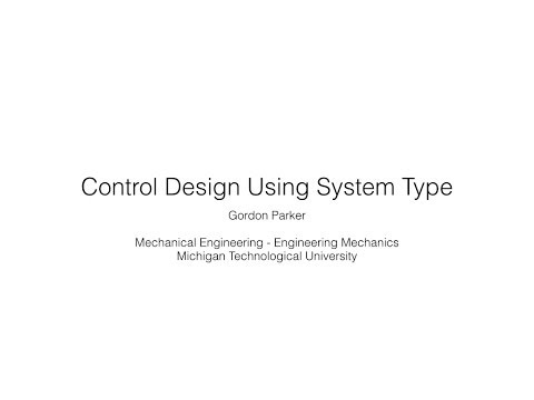 Control Design Using System Type