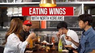 Eating Wings with North Koreans