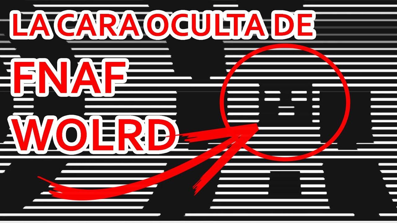 Encuentro una CARA OCULTA en FNAF WORLD