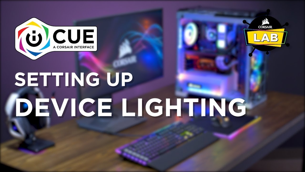 How To Set Up Device Lighting in CORSAIR iCUE