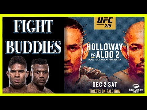 🔴 UFC 218 HOLLOWAY ALDO 2  / OVEREEM NGANNOU / ALVAREZ GAETHJE LIVE REACTION!!!