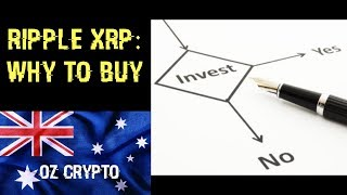Ripple XRP: Why To Buy
