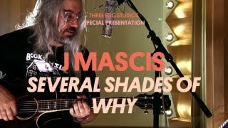 J Mascis - Several Shades of Why - Three Egg Studios