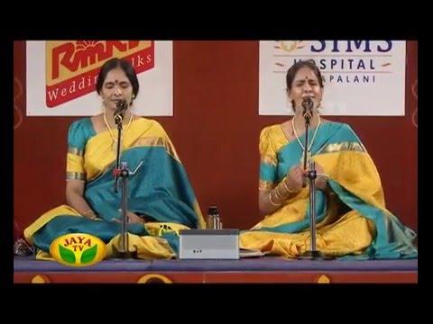 Margazhi Utsavam - Episode 30 Ranjani & Gayathri On Saturday,02/01/2016