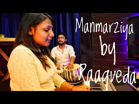 Manmarziyan | Lootera | Shilpa Rao | Amit Trivedi | Sonakshi Sinha | Cover | Raagveda