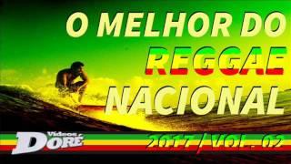 Baixar O Melhor do Reggae Nacional - 2017 | Vol. 02