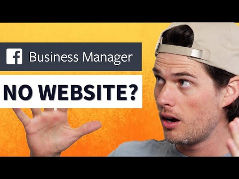 How To Create A FACEBOOK BUSINESS MANAGER ACCOUNT Without A WEBSITE! (Facebook Ads 2020)
