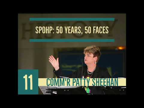 SPOHP: 50 Years, 50 Faces - 11) Commr. Patty Sheehan