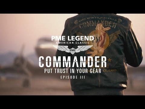 Commander pt III online series -  Put trust in your gear - PME Legend
