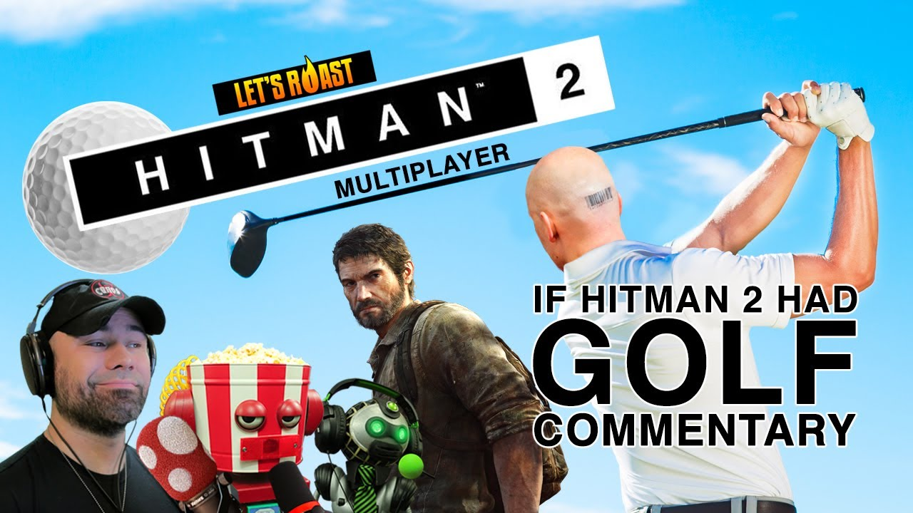 What If Hitman 2™ Had GOLF COMMENTARY? ASM(urde)R!