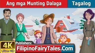 Ang mga Munting Dalaga | Kwentong Pambata | Mga Kwentong Pambata | 4K UHD | Filipino Fairy Tales