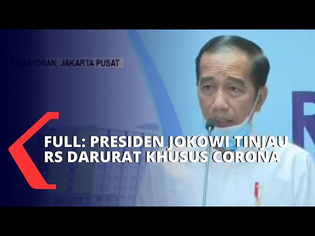 FULL: Tinjauan Presiden Joko Widodo di RS Darurat Khusus Corona