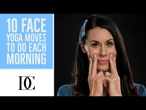 10 Face Yoga Moves To Do Each Morning