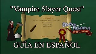 [OSRS] Vampire Slayer Quest (Español)