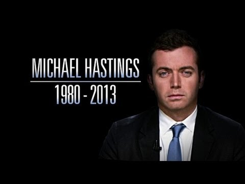Remembering Michael Hastings
