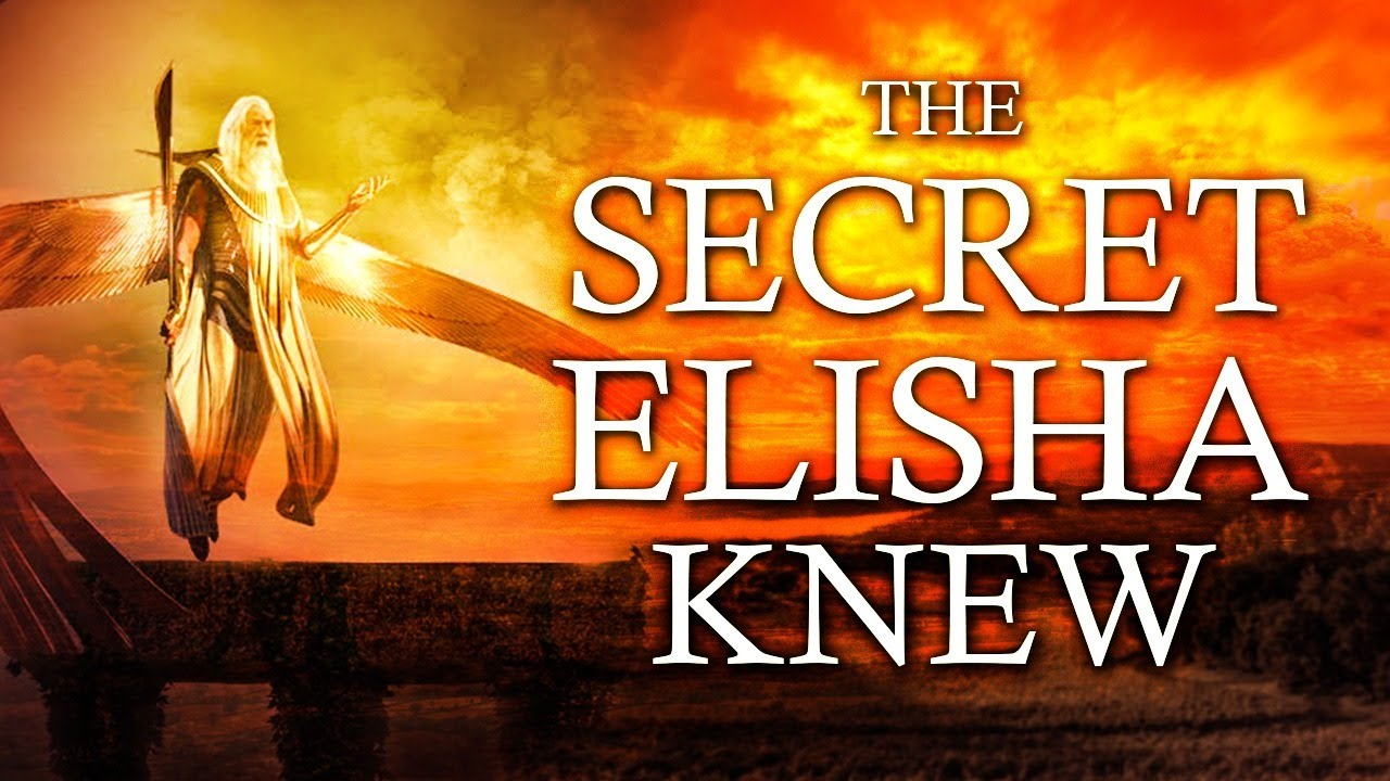 The Prophet Elisha Knew What Others Did Not - The Spiritual World