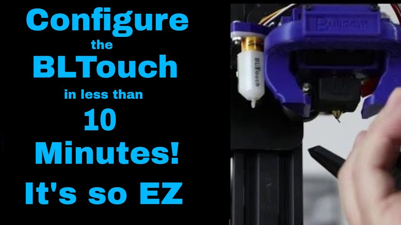 New way to configure the BLTouch on the Ender 3 in 10 minutes or less