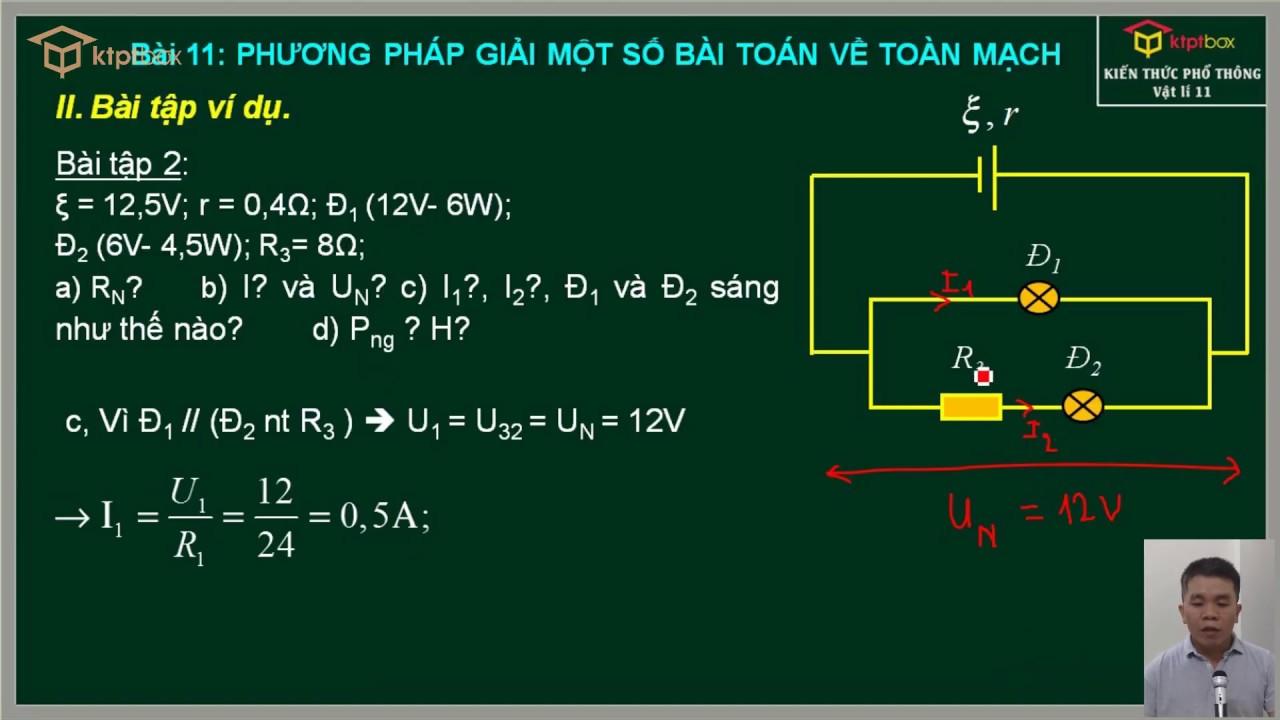 Bài 11: Phương pháp giải một số bài toán về toàn mạch  – Vật Lý 11