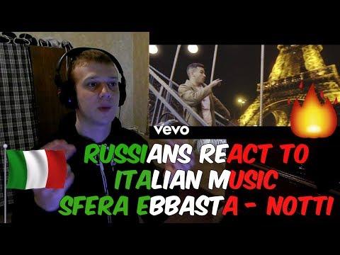 RUSSIANS REACT TO ITALIAN MUSIC | Sfera Ebbasta - Notti | REACTION / REAZIONE