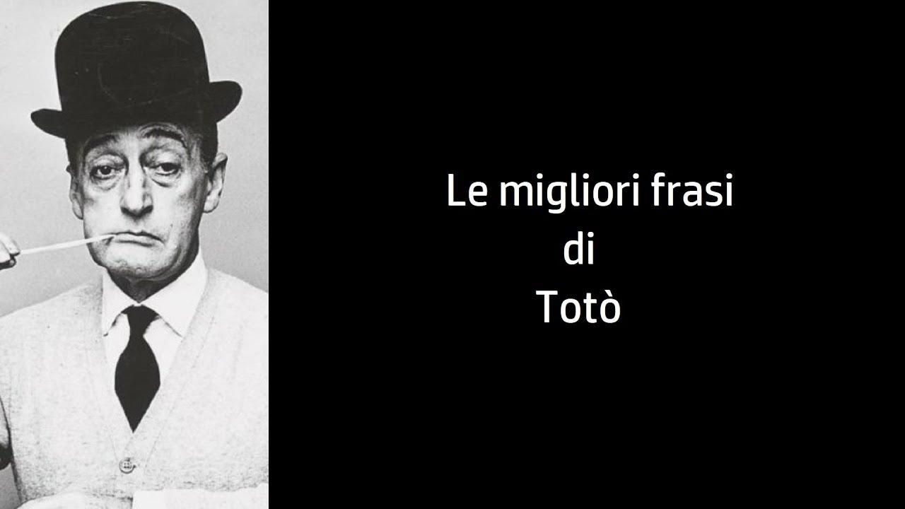Frasi Celebri Di Toto Youtube