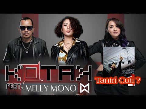 Download  TANTRI KOTAK CUTI ? | Formasi Baru Band KOTAK | Kotak feat Melly Mono Gratis, download lagu terbaru