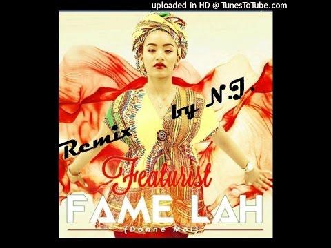 N.J Fame Lah [Remix] (Featurist)