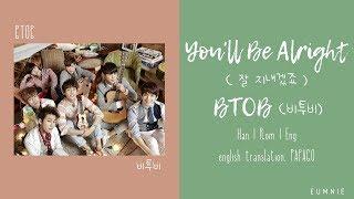 BTOB (비투비) - You'll Be Alright (잘 지내겠죠) | Lyrics | Han l Rom…