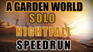 Solo Nightfall Speedrun (5:12) - A Garden World (CONSOLE Run)