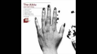 The Aikiu - Just Can