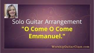O Come Emmanuel Solo Guitar Christmas Song