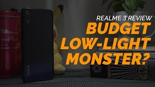 Gambar cover REALME 3 REVIEW - Budget Low-light Monster?