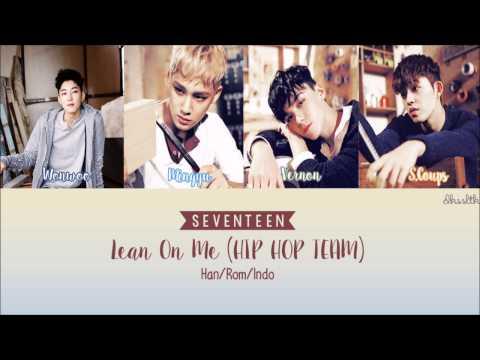 SEVENTEEN (세븐틴) - Lean On Me (기대) [Color Coded Lyrics | Han/Rom/Indo]