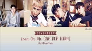 SEVENTEEN (세븐틴) - Lean On Me (기대) [Color Coded Lyrics   Han/Rom/Indo]