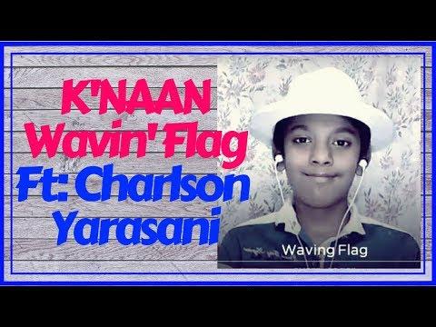 k'naan---wavin'-flag-(-coca-cola-celebration-mix-)---ft:-charlson-yarasani