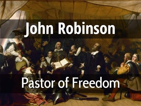 John Robinson, Pastor of Freedom